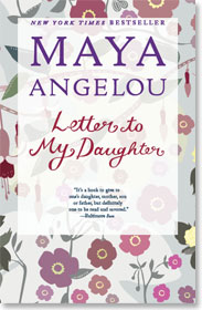 letter to my daughter maya angelou fresh letter to my angelou cover letter 36481